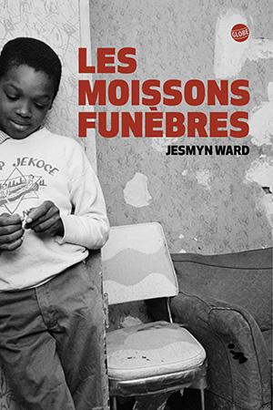 Les moissons funèbres - Jesmyn Ward