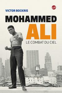 Mohammed Ali. Le combat du siècle