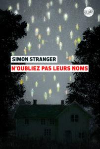 Simon Stranger - N'oubliez pas leurs noms