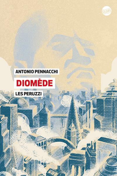 Diomede, Les Peruzzi