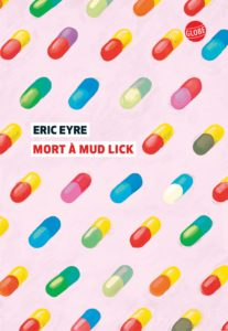 Eric Eyre - Mort à Mud Lick